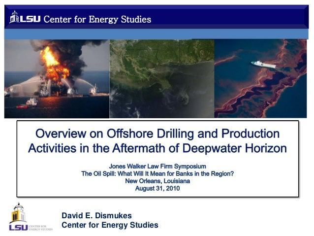 Center for Energy Studies  David E. Dismukes Center for Energy Studies