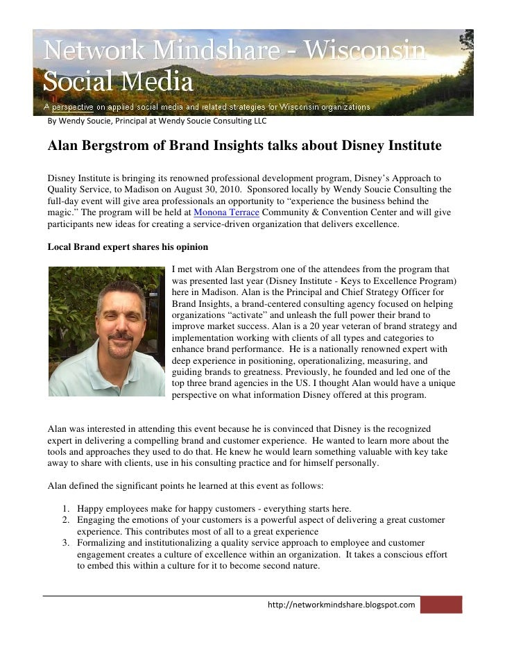 ByWendySoucie,PrincipalatWendySoucieConsultingLLC  Alan Bergstrom of Brand Insights talks about Disney Institute ...