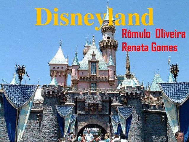 DisneylandRômulo OliveiraRenata Gomes