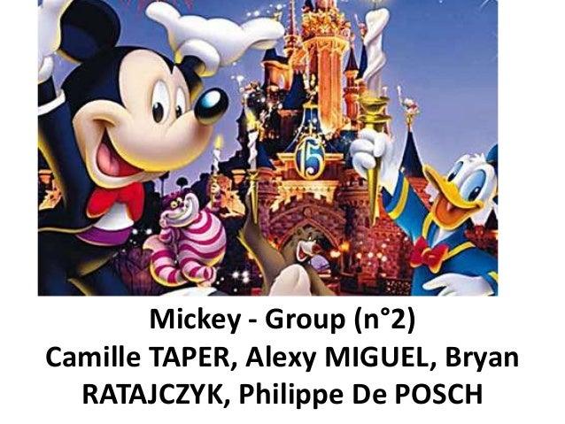 Mickey - Group (n°2)Camille TAPER, Alexy MIGUEL, Bryan  RATAJCZYK, Philippe De POSCH