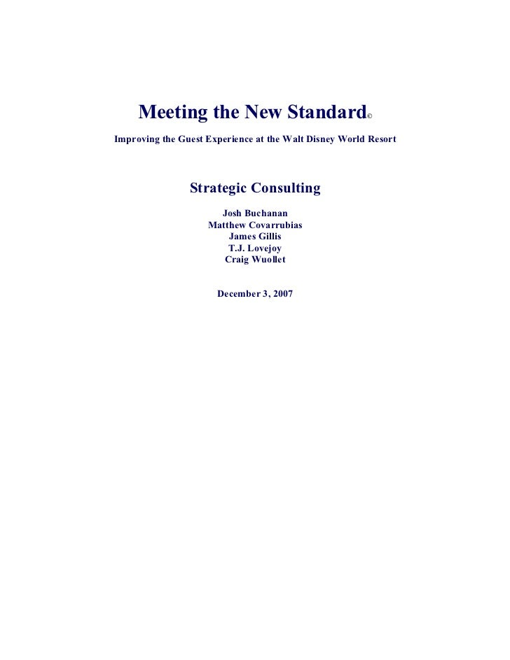 Meeting the New Standard                          ©   Improving the Guest Experience at the Walt Disney World Resort      ...