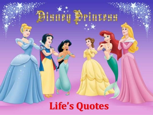 Lifes Quotes With Disney Princess