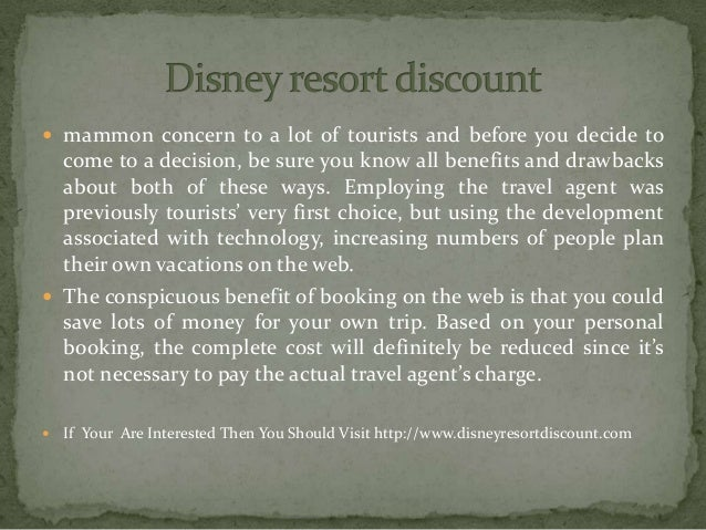 mammon concern to a lot of tourists and before you decide to come to a decision, be sure you know all benefits and drawb...