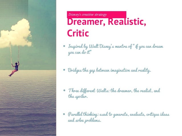 Disney's creative strategy - the dreamer, the realist and the critic …