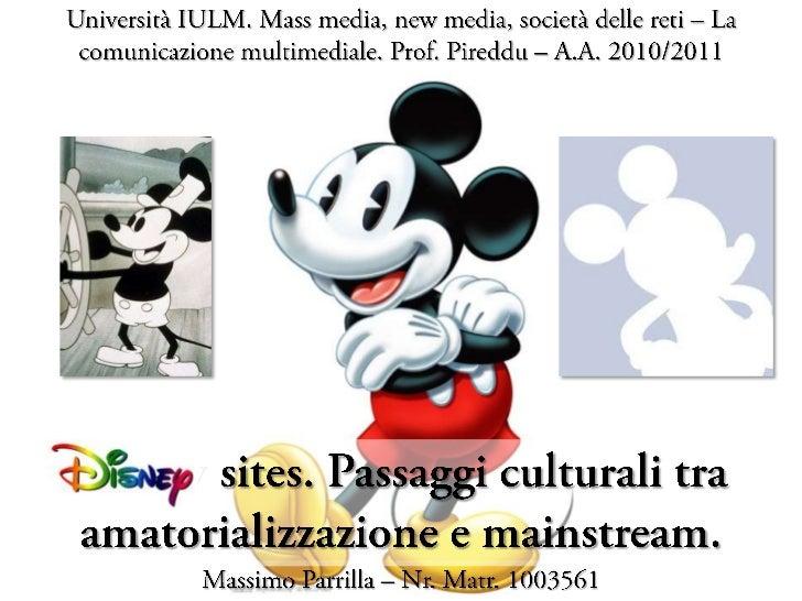 Disney sites - Fra amatorializzazione e mainstream