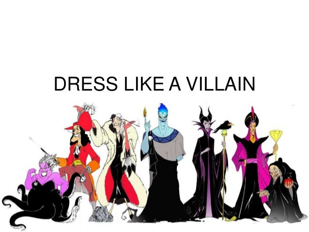 Dress Like Villain