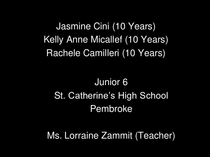 Jasmine Cini (10 Years)<br />Kelly Anne Micallef (10 Years)<br />RacheleCamilleri (10 Years)<br />Junior 6<br />St. Cather...