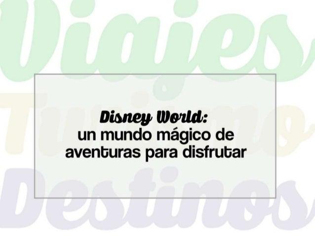 Al caminar por Disney World, en Orlando, los niños y los adultos no saben si lo están haciendo en un sueño, o si efectivam...