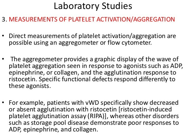 Treatment cont'd• Long-term management of a platelet functional defect should be based on an  accurate diagnosis. Patients...
