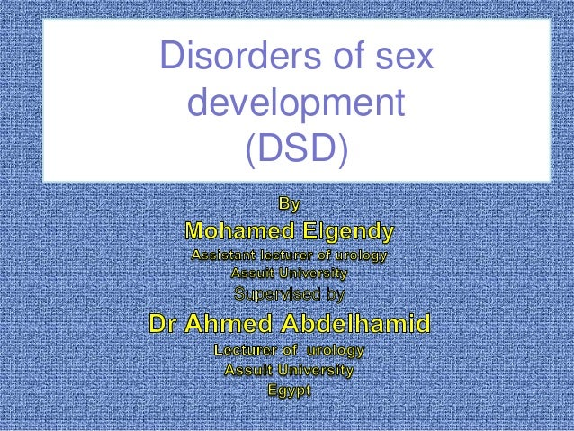 Disorders of sex development (DSD)