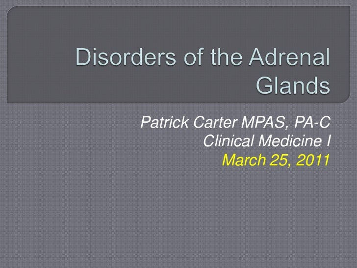 Disorders of the Adrenal Glands 2011
