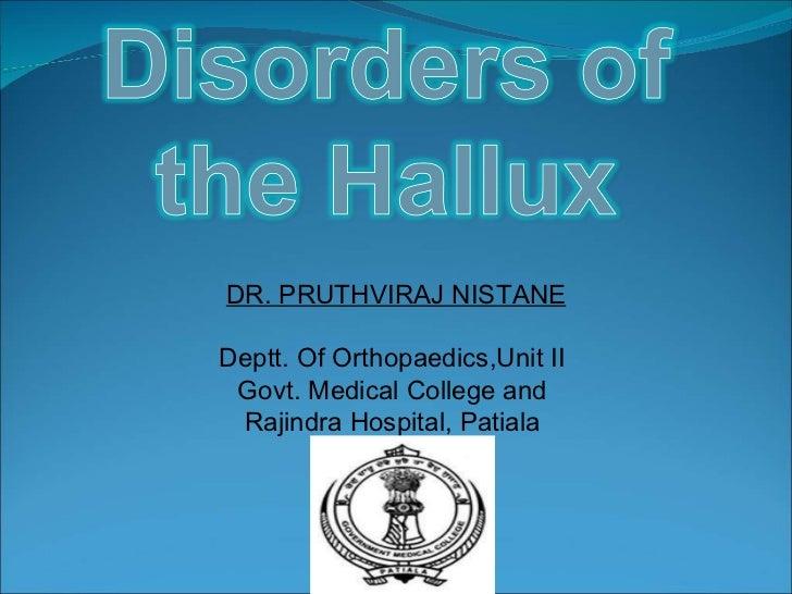 DR. PRUTHVIRAJ NISTANE Deptt. Of Orthopaedics,Unit II  Govt. Medical College and  Rajindra Hospital, Patiala
