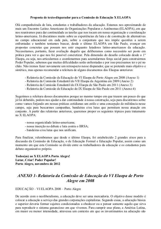 Proposta de texto-disparador para a Comissão de Educação X ELAOPAOlá companheirada de luta, estudantes e trabalhadores da ...