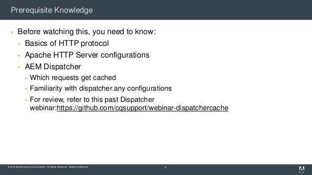 AEM (CQ) Dispatcher Security and CDN+Browser Caching Slide 2
