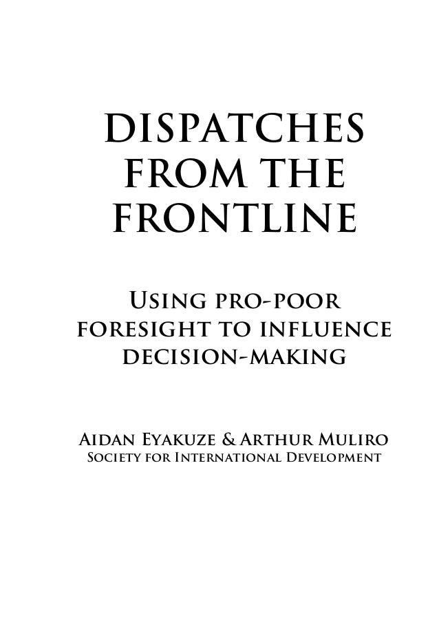 Dispatches from the Frontline: Using Pro-Poor Foresight to Influence Decision-Making Slide 3
