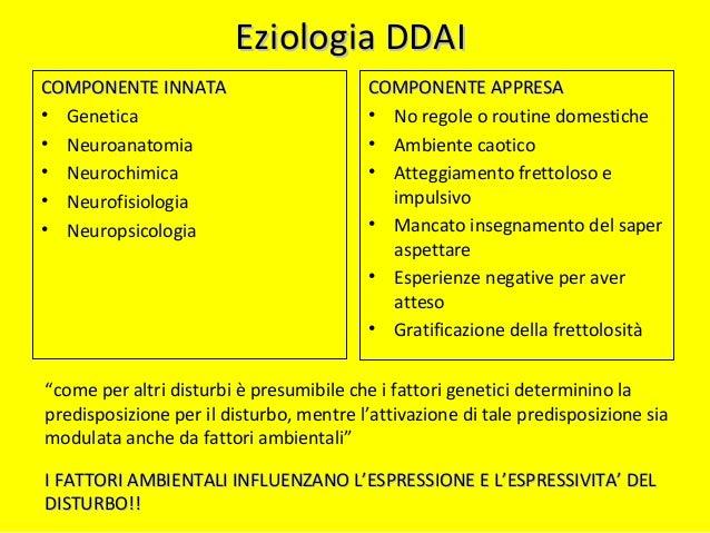 EpidemiologiaEpidemiologia Dal 3% al 10 % della popolazione pediatrica Secondo i diversi studi e metodologie
