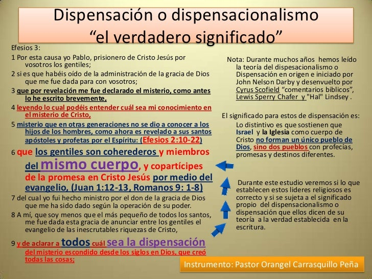 """Dispensación o dispensacionalismoEfesios 3:                 """"el verdadero significado""""1 Por esta causa yo Pablo, prisioner..."""
