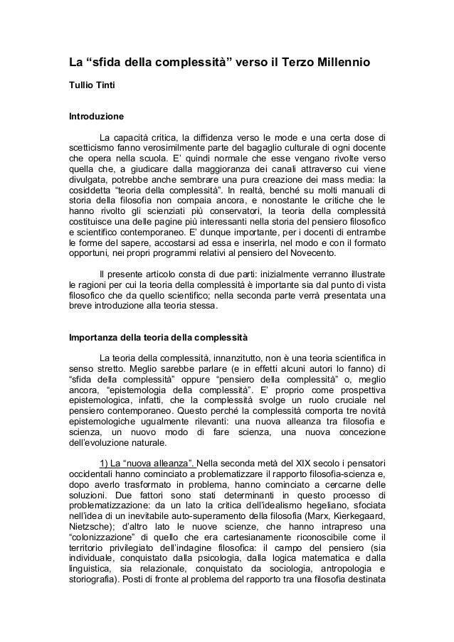"""La """"sfida della complessità"""" verso il Terzo Millennio Tullio Tinti Introduzione La capacità critica, la diffidenza verso l..."""