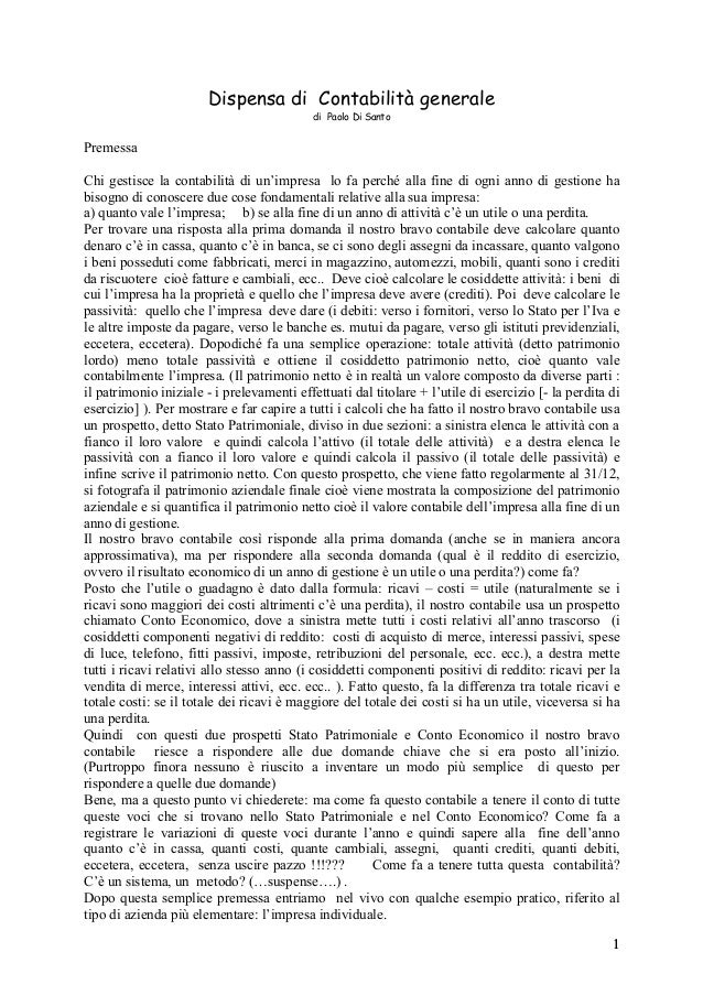 Dispensa di Contabilità generale di Paolo Di Santo  Premessa Chi gestisce la contabilità di un'impresa lo fa perché alla f...