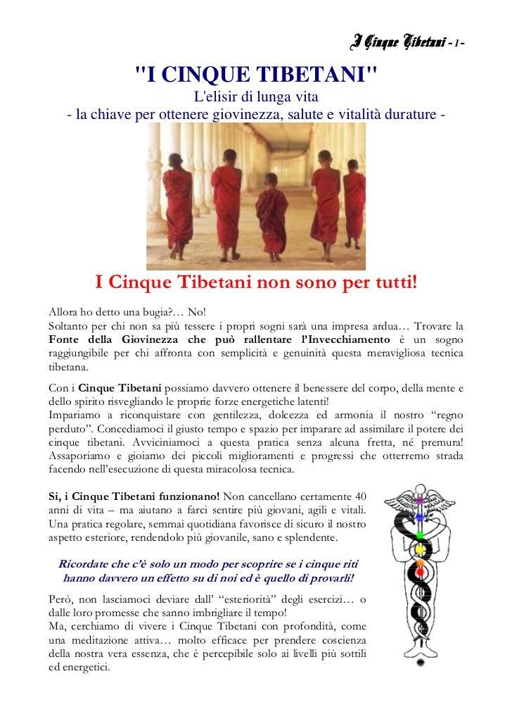 "I Cinque Tibetani - 1-                   ""I CINQUE TIBETANI""                          Lelisir di lunga vita    - la chiave..."
