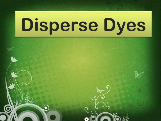 Disperse Dyes