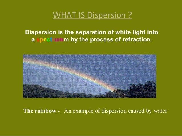 Dispersion Slide 2