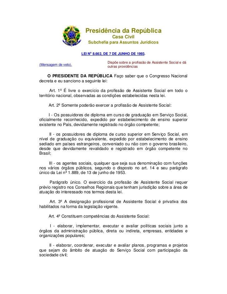 Presidência da República                                      Casa Civil                          Subchefia para Assuntos ...