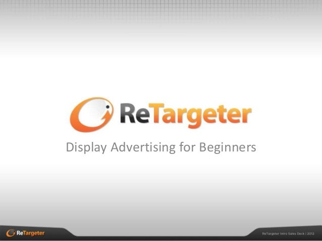 Display Advertising for Beginners