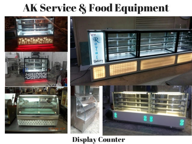 Display counter design manufactured by ak service food for Ak decoration building services