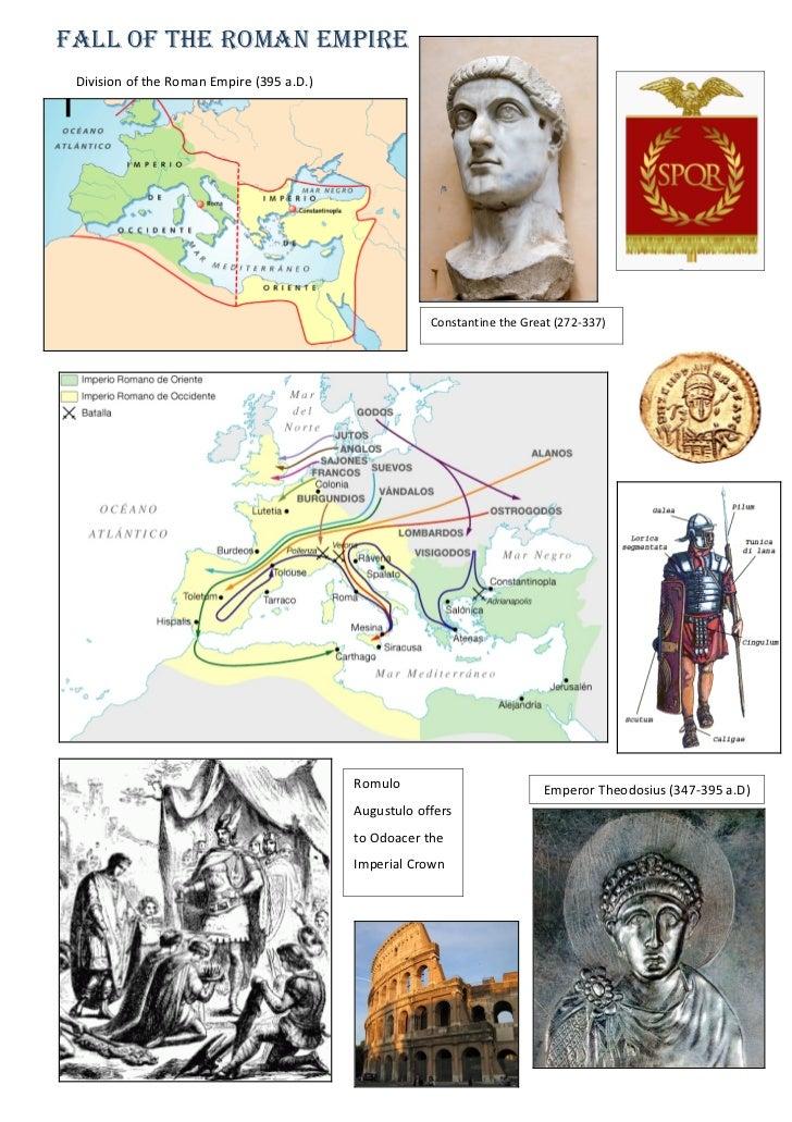 Fall of the Roman Empire Division of the Roman Empire (395 a.D.)                                                       Con...