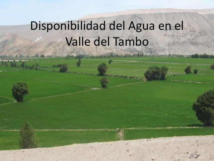 Disponibilidad de Recursos Hídricos en el Valle de Tambo e impacto del proyecto Tía María