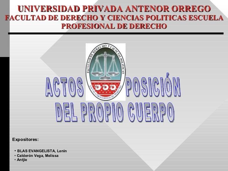 UNIVERSIDAD PRIVADA ANTENOR ORREGO FACULTAD DE DERECHO Y CIENCIAS POLITICAS ESCUELA PROFESIONAL DE DERECHO ACTOS DE DISPOS...
