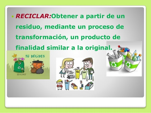 REDUCIR REUTILIZAR RECICLAR 11
