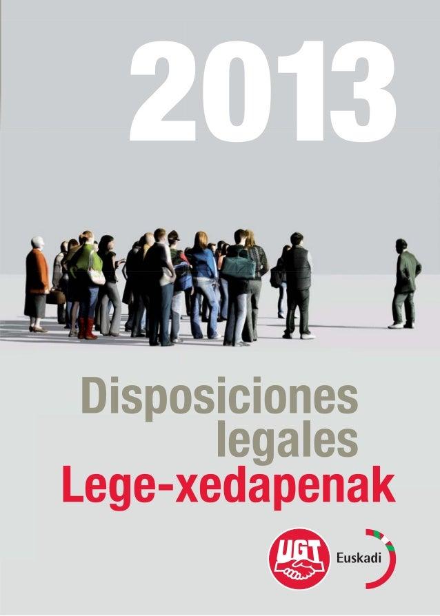 EN CASO DE CONSULTA,INFORMACIÓN O ASESORAMIENTO,puedes dirigirte a cualquierade nuestras sedes en Euskadi* Estas disposici...