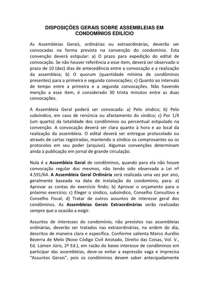 DISPOSIÇÕES GERAIS SOBRE ASSEMBLEIAS EM                 CONDOMÍNIOS EDILÍCIOAs Assembleias Gerais, ordinárias ou extraordi...