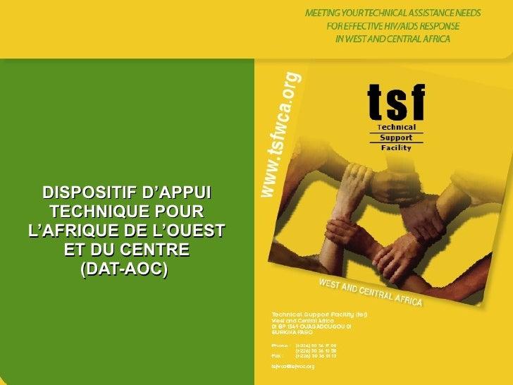DISPOSITIF D'APPUI TECHNIQUE POUR L'AFRIQUE DE L'OUEST ET DU CENTRE (DAT-AOC)