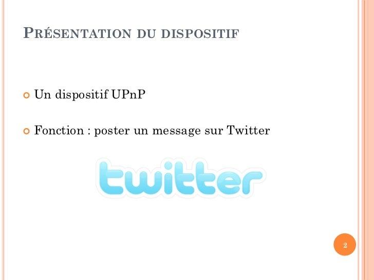 Dispositif UPnP Home Twitter Slide 2