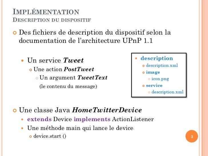 Dispositif UPnP Home Twitter Slide 3