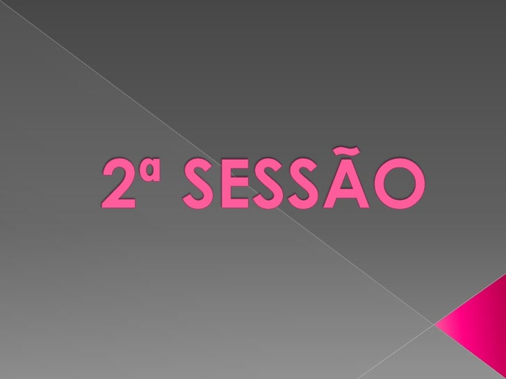 2ª SESSÃO<br />