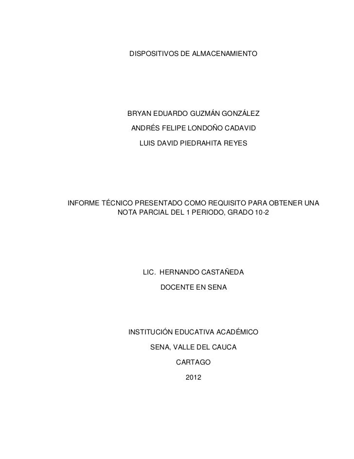 DISPOSITIVOS DE ALMACENAMIENTO             BRYAN EDUARDO GUZMÁN GONZÁLEZ              ANDRÉS FELIPE LONDOÑO CADAVID       ...