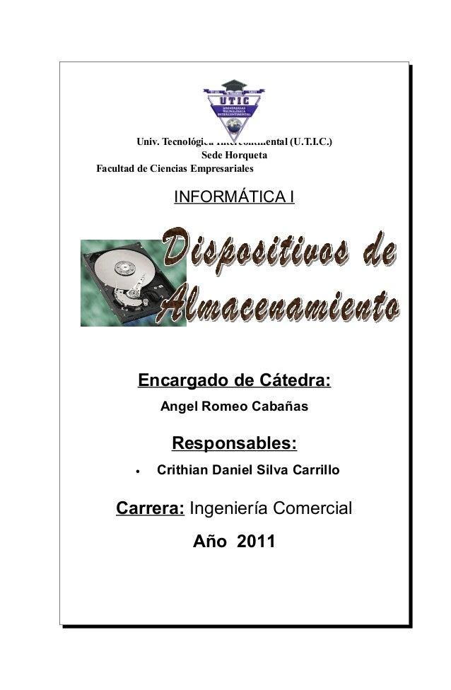 Univ. Tecnológica Intercontinental (U.T.I.C.) Sede Horqueta Facultad de Ciencias Empresariales INFORMÁTICA I Encargado de ...