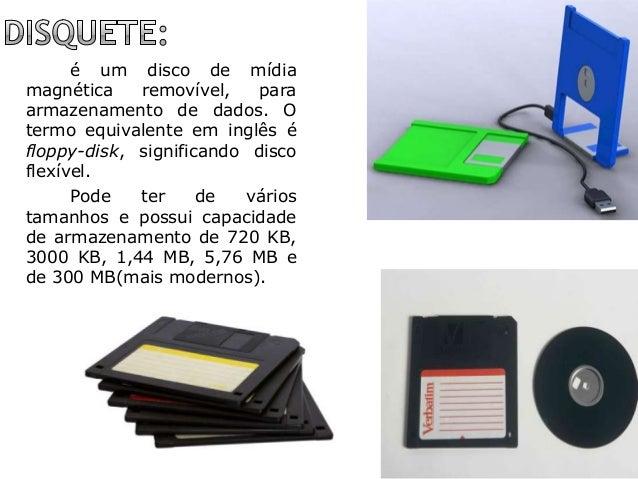 é um disco de mídia magnética removível, para armazenamento de dados. O termo equivalente em inglês é floppy-disk, signifi...