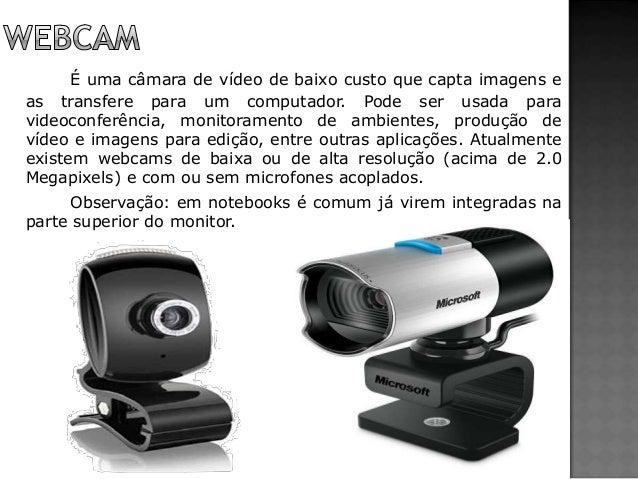 É uma câmara de vídeo de baixo custo que capta imagens e as transfere para um computador. Pode ser usada para videoconferê...