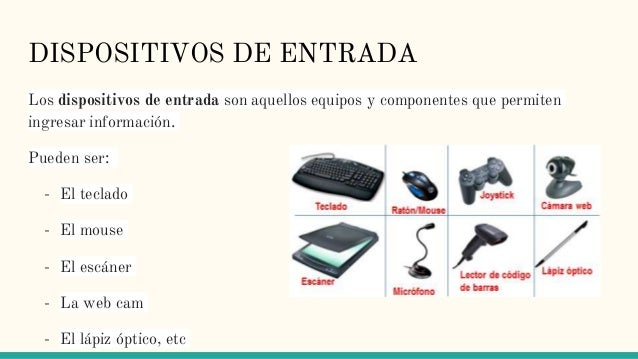 Dispositivos De Entrada Y Salida De La Pc