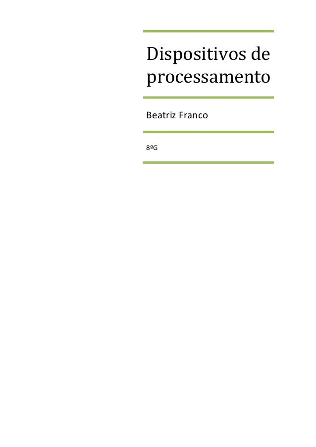Dispositivos de processamento Beatriz Franco 8ºG