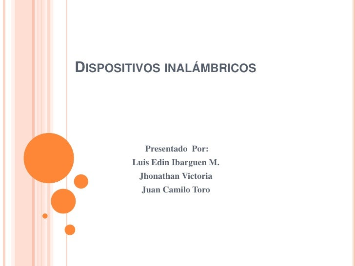 Dispositivos inalámbricos