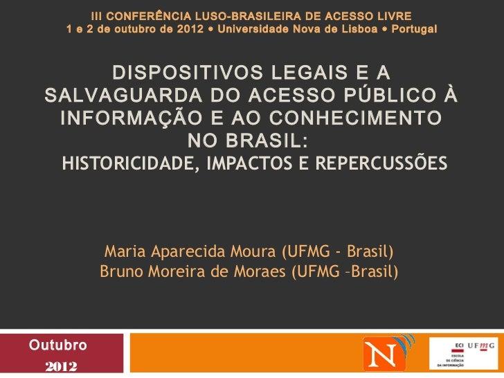 III CONFERÊNCIA LUSO-BRASILEIRA DE ACESSO LIVRE    1 e 2 de outubro de 2012 • Universidade Nova de Lisboa • Portugal      ...
