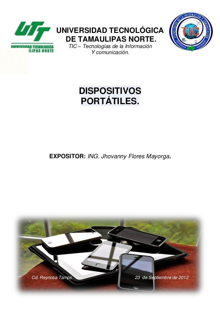 UNIVERSIDAD TECNOLÓGICA                         DE TAMAULIPAS NORTE.                            TIC – Tecnologías de la In...