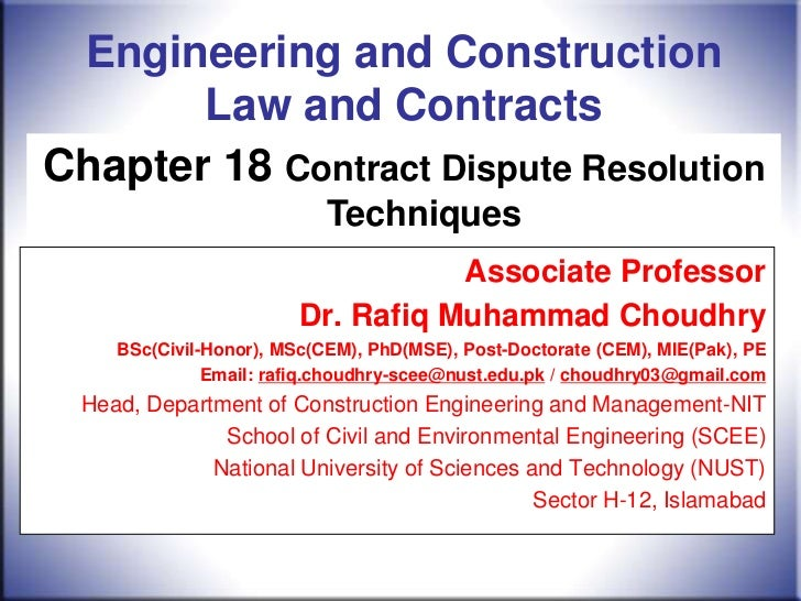 Engineering and Construction       Law and ContractsChapter 18 Contract Dispute Resolution                            Tech...