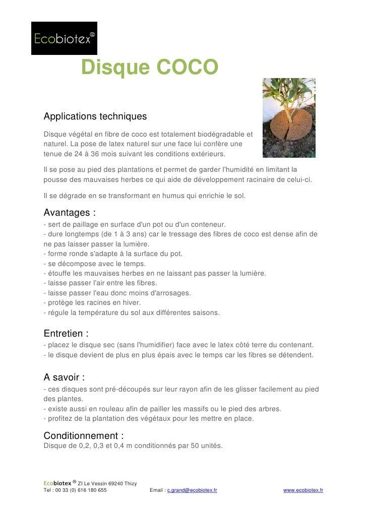 Disque COCOApplications techniquesDisque végétal en fibre de coco est totalement biodégradable etnaturel. La pose de latex...